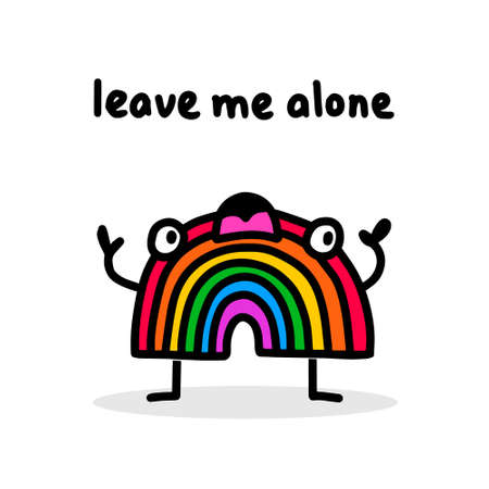 Leave me alone hand drawn vector illustration in cartoon doodle style rainbow expressive crying
