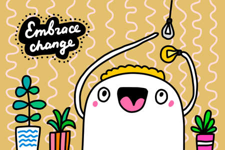 Embrace change hand drawn vector illustration in cartoon doodle style man expressive light bulb