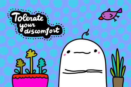 Tolerate your discomfort hand drawn vector illustration in cartoon doodle style Иллюстрация