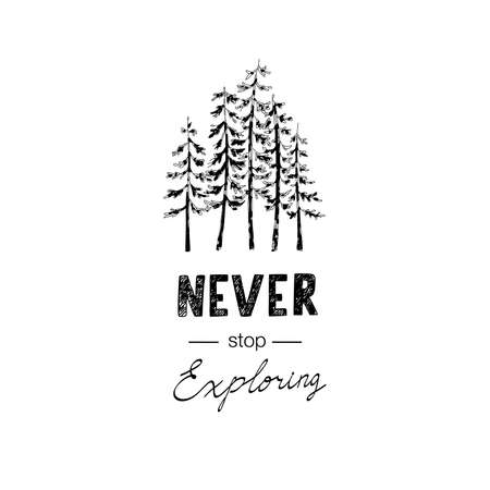 Never stop Exploring lettering with wild forest Illustration