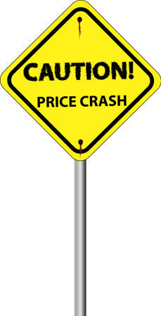 yellow beware: a yellow sign with caution  price crash