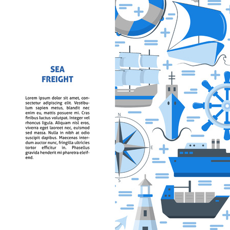 Marine banner or poster template with place for text. Ships and nautical symbols. Sea transportation background in flat style.
