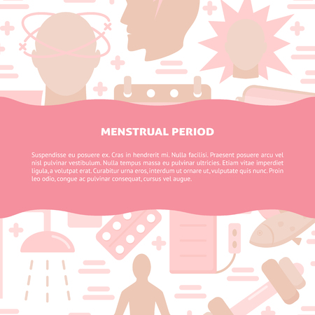 Menstrual period symptoms and treatment banner template in flat style. Menstruation concept background with place for text. Medical vector illustration.
