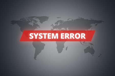error message: System error message on technological screen on dark world map background.