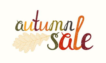 Autumn sale inscription with oak leaf. Hand-written letters are painted in autumn colors. Can be used for flyer, banner, poster, card, postcard, label, invitation etc. Vector illustration.