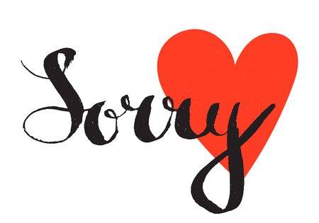 sorry: Sorry handwritten lettering on the background of red heart.Hand drawn calligraphy concept for card, t-shirt, template, banner, postcard, poster. Grunge style vintage vector illustration.