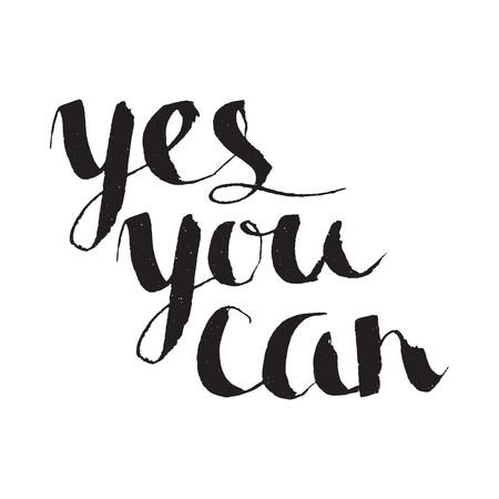 can yes you can: Yes you can inspiration calligraphy. Lettering. Hand drawn calligraphy motivation concept for card, t-shirt, template, banner, postcard, poster design. Grunge style vintage vector illustration.