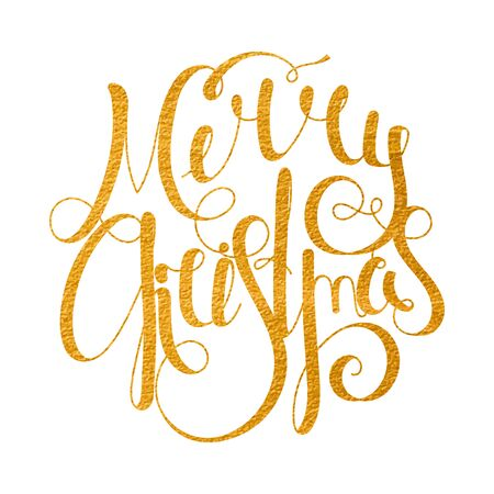 inscribed: Gold textured handwritten calligraphic inscription Merry Christmas inscribed in a circle. Design element for banner, card, invitation, label, postcard, template, vignette etc. Vector illustration. Illustration