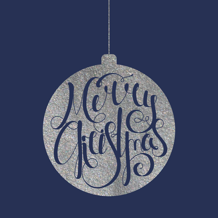 silver background: Handwritten calligraphic inscription Merry Christmas on silver texture Christmas ball. Design element for banner, card, invitation, label, postcard, template, vignette etc. Vector illustration. Illustration