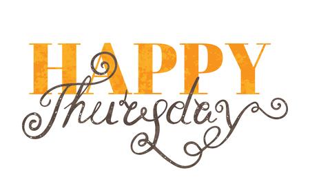 thursday: Handwritten inscription Happy Thursday on white backdrop. Handdrawn calligraphy lettering for banner, calendar, planner, poster, t-shirt, postcard, save the date card. Vector illustration. Illustration