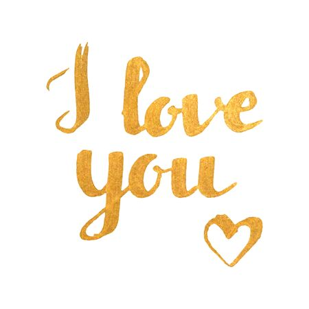 love expression: I love you golden inscription on white background with heart. Hand drawn calligraphy lettering for valentines day card, t-shirt, postcard, poster, save the date card. Isolated vector illustration. Illustration
