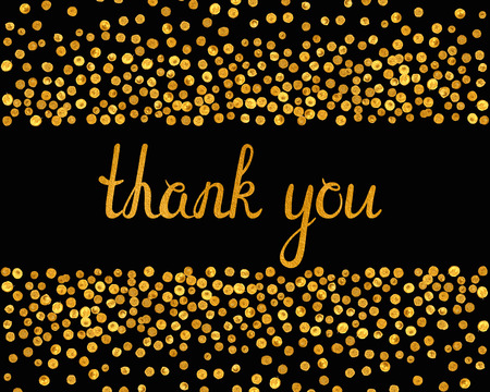 Thank you inscription with falling golden dots on black background. Handwritten letters with gold texture. You can use it for invitation, flyer, postcard, greeting card, banner. Vector illustration. Vettoriali