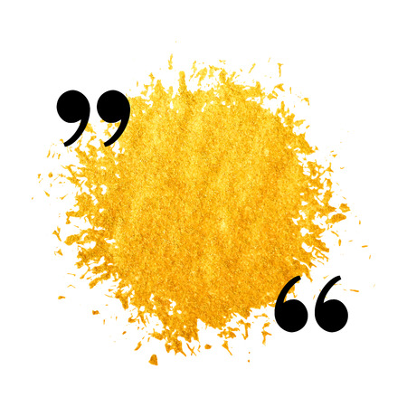 citation: Gold stain quotation mark speech bubble. Empty quote blank citation template. Design element for greeting card, wedding invitation, information, message, motivation, comment etc. Vector illustration. Illustration