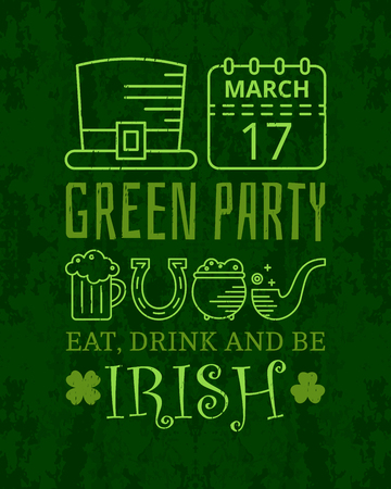 feast of saint patrick: Eat, drink and be Irish grunge vintage poster for St. Patricks day. Design concept for greeting card, festive invitation, t-shirt, template, banner, postcard, poster and party.