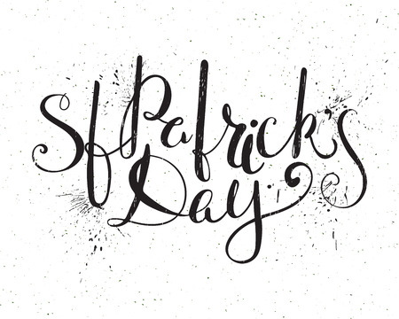 paddy's: St. Patricks day lettering. Grunge textured handwritten calligraphic inscriptions. Design element for greeting card, banner, invitation, postcard, vignette and flyer. Vector illustration.