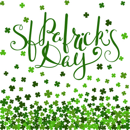 St. Patricks day lettering on background of the falling clover leaves. Design for banner, card, invitation, postcard, textile, wrapping paper. Vector illustration.
