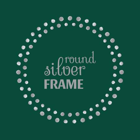 silver frame: Round silver frame of dots on green background. Design template for banner, greeting card, monogram, invitation, label, emblem etc. Vector illustration.