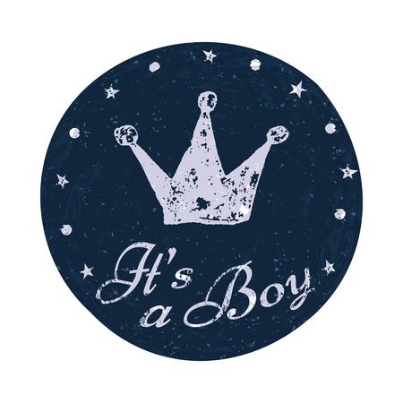 it's: Its a boy label. Baby announcement card. Vector illustration for graphic design.
