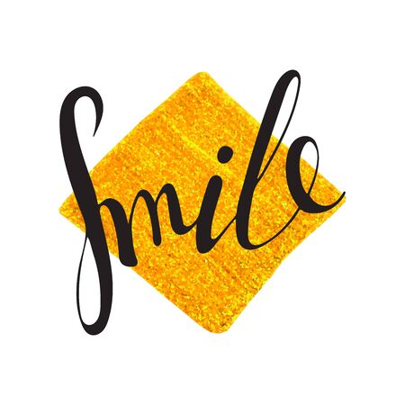 Handwritten inscription Smile on rhomb or square background. Hand drawn motivational typography poster. Lettering for banner, calendar, poster, postcard, greeting card, t-shirt.