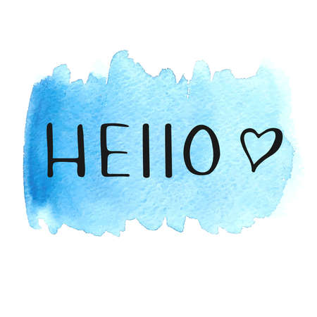 hello heart: Hello lettering with hand drawn heart on watercolor stain. Hand drawn Hello. Raster illustration. Watercolor background. Colorful abstract texture. Design elements.