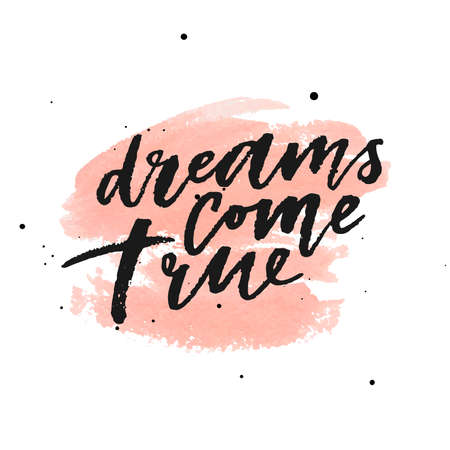 Dreams come true on watercolor peach background. Vector illustration