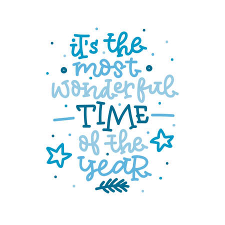 Its the most wonderful time of the year. Hand lettering in blue colors on white background. Vector illustration. Illusztráció