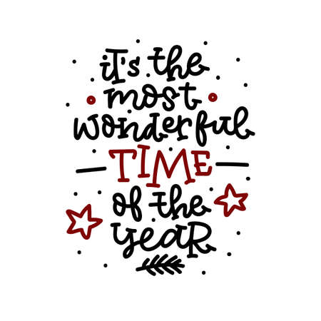 Its the most wonderful time of the year on white background. Vector illustration.