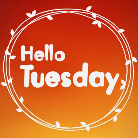 Hello Tuesday. Background design Illustration