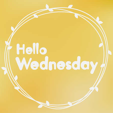 wednesday: Hello Wednesday. Background design