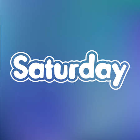 saturday: Saturday. Vector card for social media content, cards, wall art, website, blog