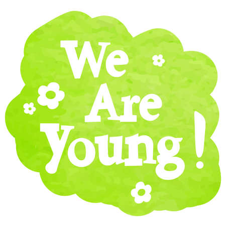 Modern lettering - We are young Illustration