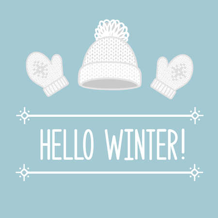Hello winter. Vector illustration with winter hat and mittens