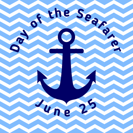 Day of the Seafarer - greeting card with anchor and with blue wavy stripes. Template for your design. Vector illustration Иллюстрация