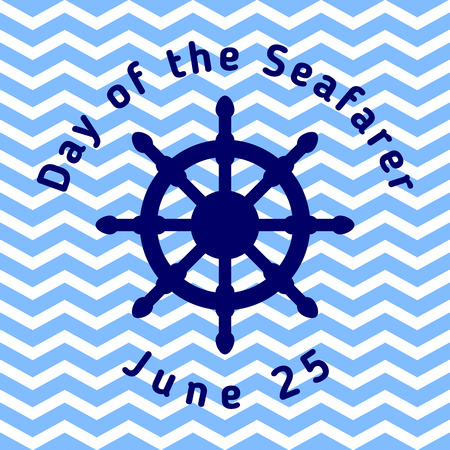 Day of the Seafarer - greeting card with helm and with blue wavy stripes. Template for your design. Vector illustration