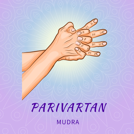 Parivartan mudra - gesture in yoga fingers. Symbol in Buddhism or Hinduism concept. Yoga technique for meditation. Promote physical and mental health. Vector illustration