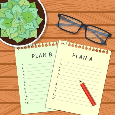 Plan A, plan B. Planning concept. Planning sheets on a wooden table with glasses and a pot of succulent top view. Vector illustration