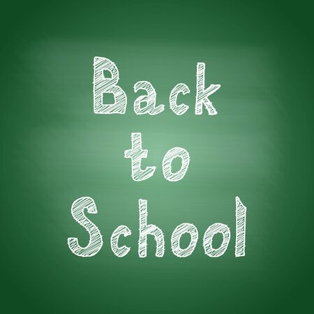 Back to school - inscription in chalk on a green blackboard. Graphic element for the design of postcards, banners or flyers. Vector illustration