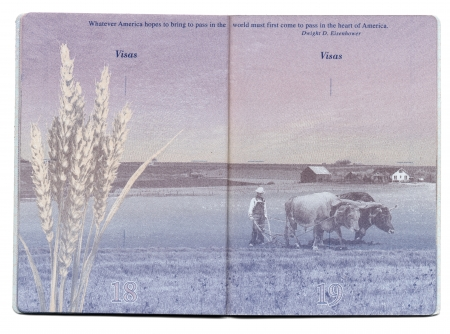 Pages 18 and 19 of the new USA passport, still blank with the bacgkround image clearly visible. The image shown here is of an old-times farmer plowing his wheat field using two bulls and a handheld plow. above the image - a quote from the president Dwight Redakční