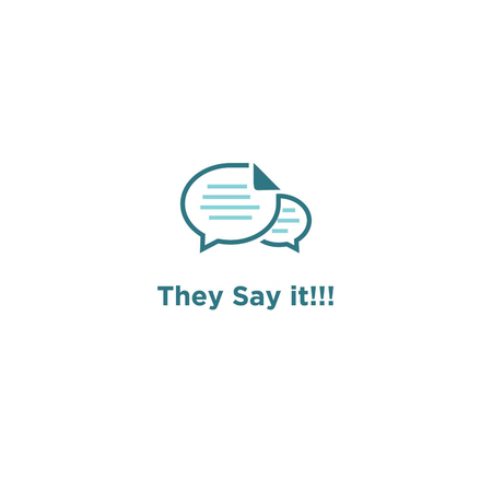 They Say It!!! Logo Design