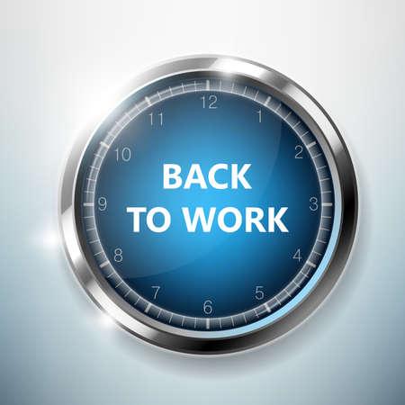 photorealistic: Back to work. Photorealistic clock on wall. Illustration