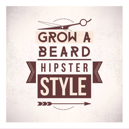 old style lettering: Grow a beard