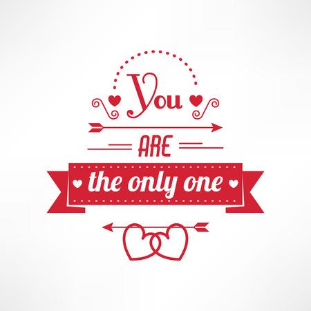 love card: Usted es el �nico texto, st valentine tarjeta de amor