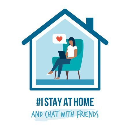 I stay at home awareness social media campaign and coronavirus prevention: woman connecting with her laptop and chatting with friends