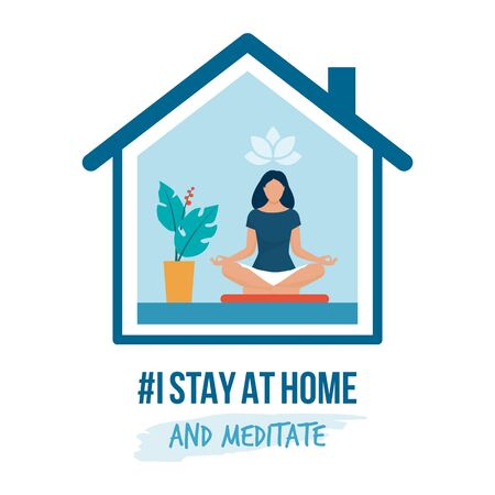 I stay at home awareness social media campaign and coronavirus prevention: woman sitting in the position and practicing meditation Ilustración de vector