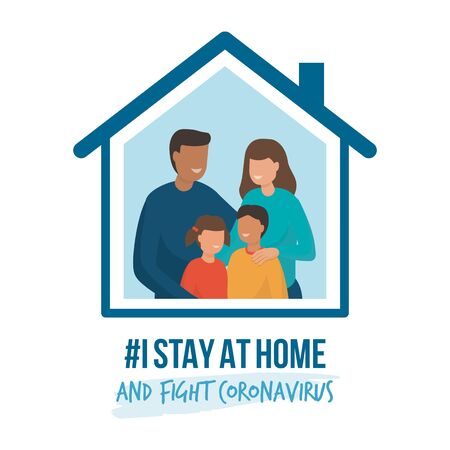 I stay at home awareness social media campaign and coronavirus prevention: family smiling and staying together