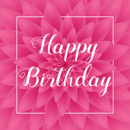 Happy Birthday card - Greeting Card with pink chrysanthemum in the background.