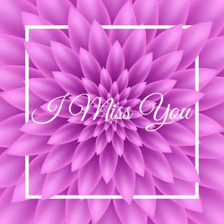 I miss you card - Greeting Card with purple chrysanthemum in the background.