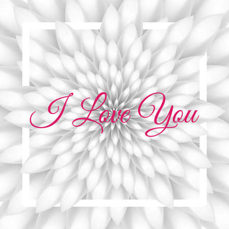 I love you card - Greeting Card with white chrysanthemum in the background. Illustration