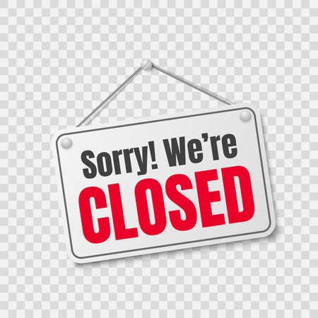 We are closed store label. Sorry we re closed hanging mall signboard Stock Illustratie