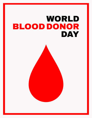 World blood donor day. Medical design concept for 14 June. Banner with text and red blood drop. Vector illustration.